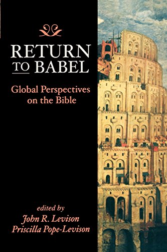 Return to Babel: Global Perspectives on the Bible - John R. Levison; Priscilla Pope-Levison