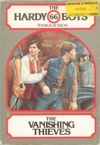 The Vanishing Thieves (The Hardy Boys Mystery Stories Ser., No. 66) - Franklin W. Dixon