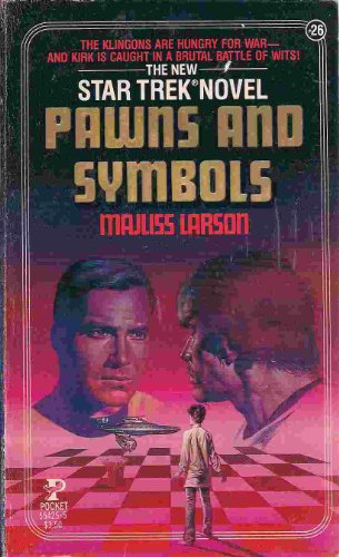 Pawns and Symbols (Star Trek, No 26) - Larson, Majliss