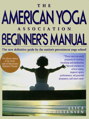 American Yoga Association Beginner's Manual - Alice Christensen