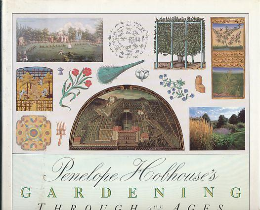 Penelope Hobhouse's Gardening through the ages. - Hobhouse, Penelope