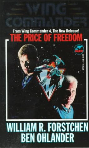 The Price of Freedom: A Wing Commander Novel