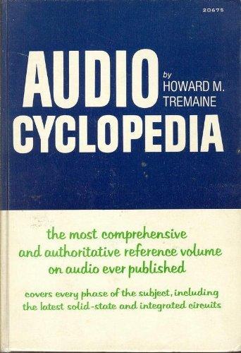 Audio Cyclopedia - Howard M. Tremaine