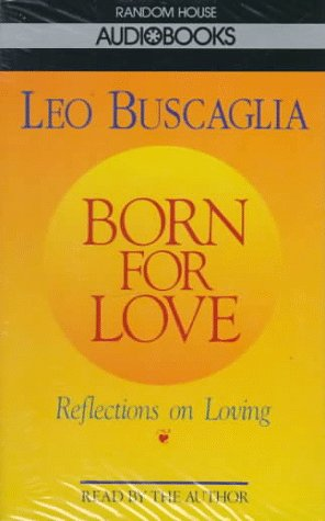 Born for Love - Leo F. Buscaglia