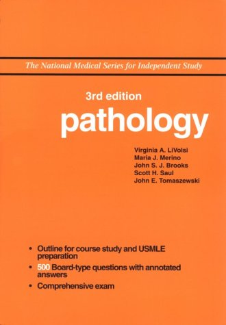 NMS Pathology (National Medical Series for Independent Study) - Virginia A. LiVolsi MD; Maria J. Merino MD; John S.J. Brooks MD; Scott H. Saul MD; John E. Tomaszewski MD