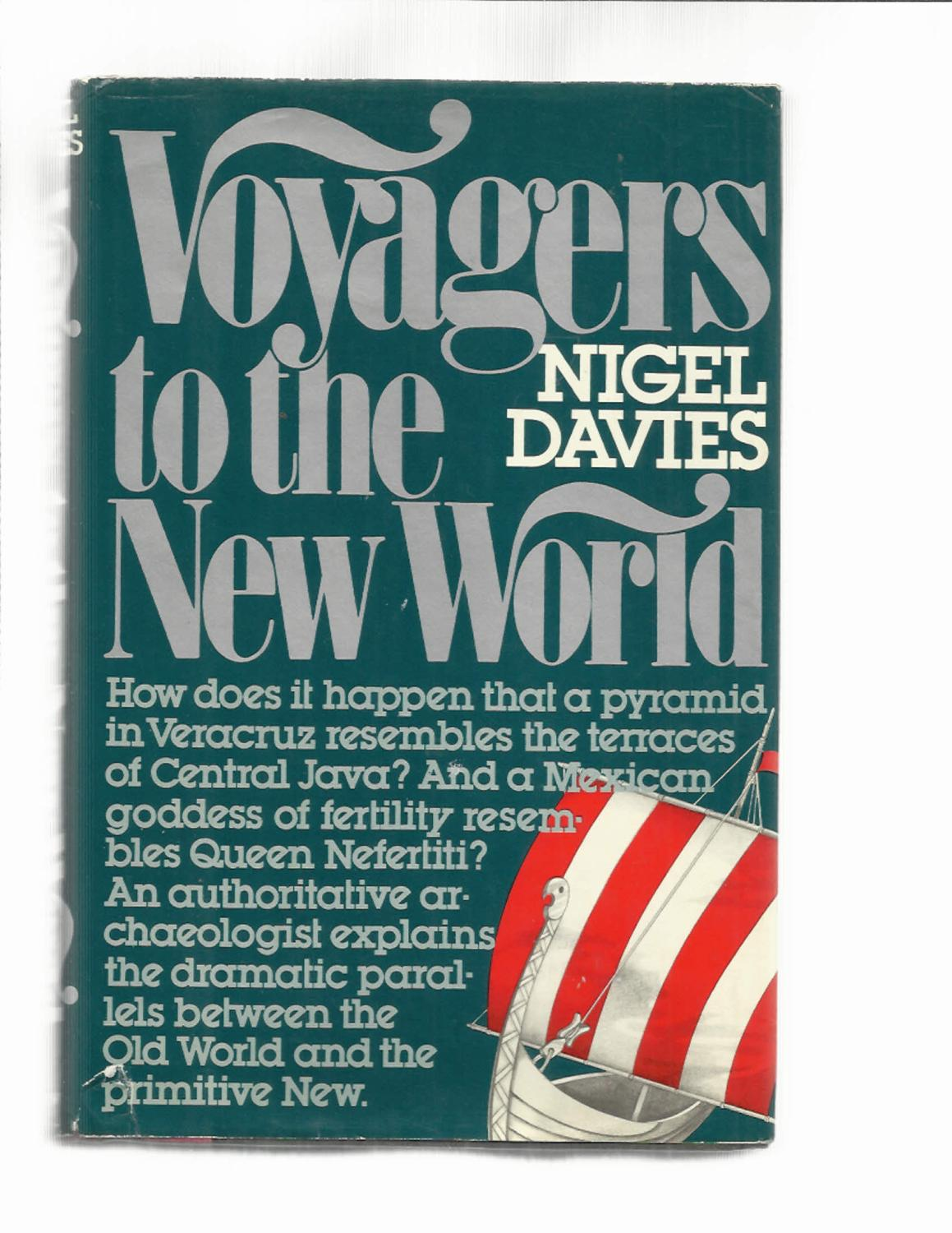 VOYAGERS TO THE NEW WORLD. - Davies,Nigel