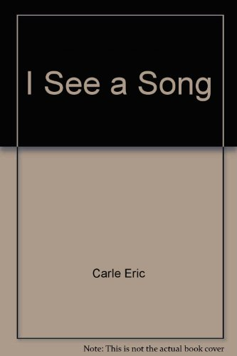 I See a Song - Eric Carle