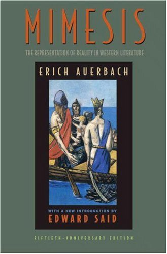 Mimesis: The Representation of Reality in Western Literature - Erich Auerbach; Willard Trask