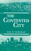 The Contested City