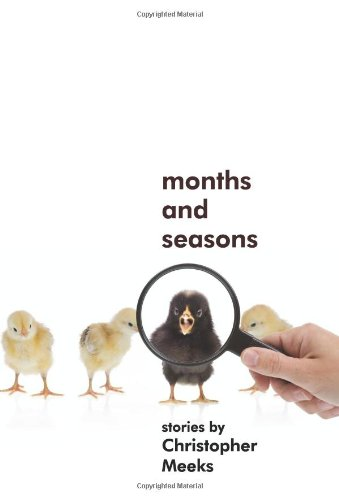 Months and Seasons - Christopher Meeks