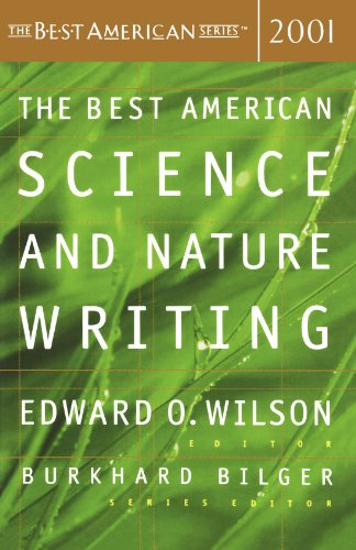 The Best American Science  &  Nature Writing 2001 (The Best American Series) - Edward O Wilson