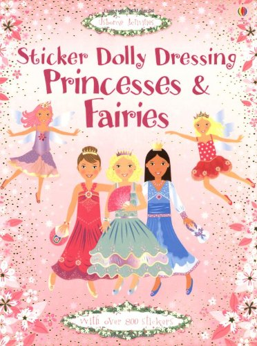 Sticker Dolly Dressing Princesses & Fairies - Fiona Watt
