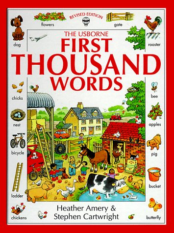 The Usborne First Thousand Words - Heather Amery; Stephen Cartwright