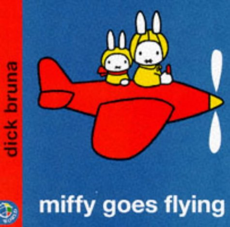 Miffy Goes Flying (Miffy's Library) - Dick Bruna