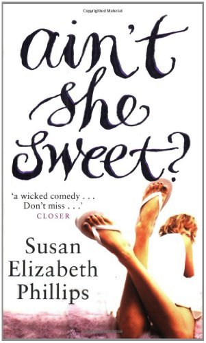 Ain't She Sweet? - Susan Elizabeth Phillips