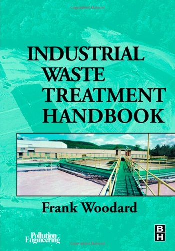 Industrial Waste Treatment Handbook - Frank Woodard