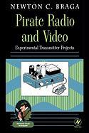Pirate Radio and Video: Experimental Transmitter Projects