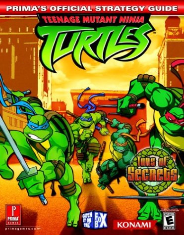 Teenage Mutant Ninja Turtles (Prima's Official Strategy Guide) - Scruffy Productions