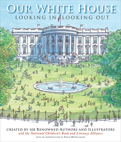 Our White House: Looking In, Looking Out - Various