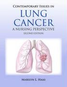 Contemporary Issues in Lung Cancer: A Nursing Perspective