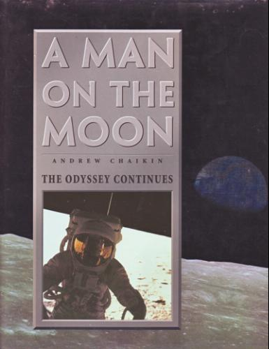 A Man on the Moon: The Voyages of the Apollo Astronauts: 2