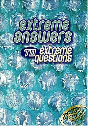 Extreme Answers To Extreme Questions God's Answers To Life's Challenges - Carol Smith; Christopher D. Hudson; Katie E. Gieser; Paige Drygas; Ashley Taylor; Christopher J. Watson; Linda