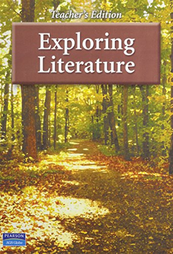 EXPLORING LITERATURE TEACHER'S EDITION - AGS Secondary