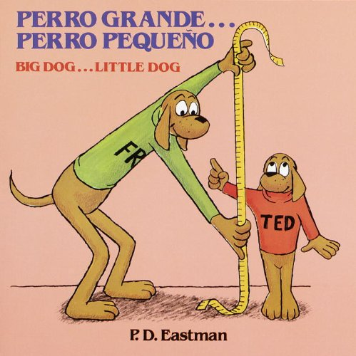 Perro grande... Perro peque?o / Big Dog... Little Dog (Spanish and English Edition) - P.D. Eastman