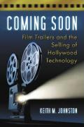 Coming Soon: A Technological History of the Film Trailer
