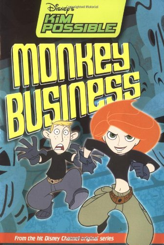Disney's Kim Possible: Monkey Business - Book #6: Chapter Book - Marc Cerasini