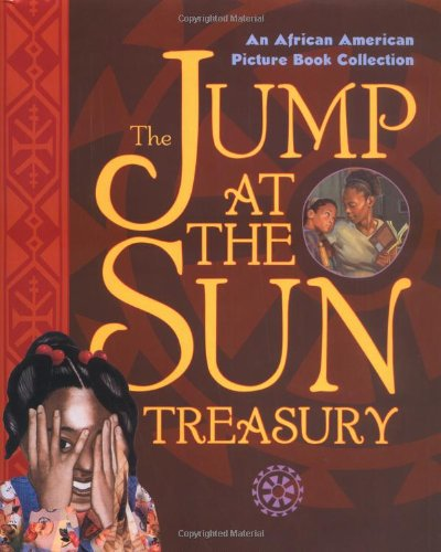 Jump at the Sun: An African American Picture Book Collection - Disney Book Group