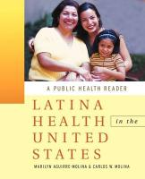 Latina Health in the United States: A Public Health Reader