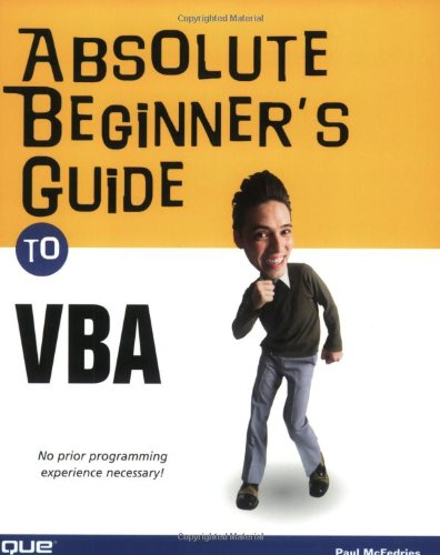 Absolute Beginner's Guide to VBA - Paul McFedries
