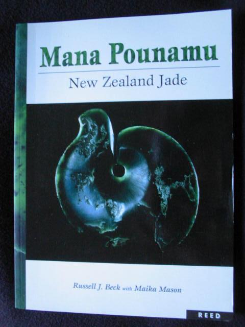 Mana Pounamu. New Zealand Jade - Beck, Russell J. With Maika Mason