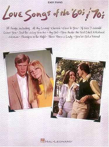 Love Songs of the '60s and '70s - Hal Leonard Corp.