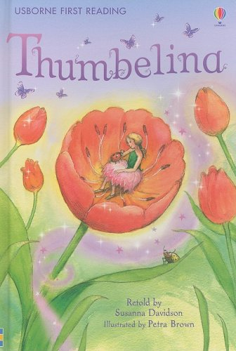 Thumbelina (Usborne First Reading: Level 4) - Susanna (RTL) Davidson