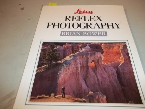 Leica Reflex Photography - Brian Bower
