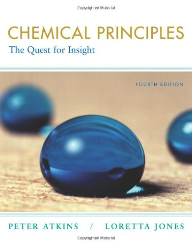 Chemical Principles - Peter Atkins, Loretta Jones