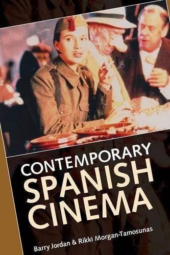 Contemporary Spanish cinema (Insights from Economic History) - Barry Jordan; Rikki Morgan-Tamosunas