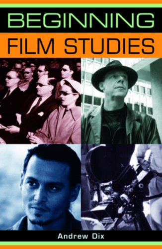 Beginning film studies (Beginnings MUP) - Andrew Dix