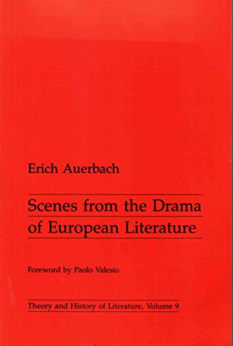 Scenes from Drama of European Literature (Theory & History of Literature) - Auerbach, Erich