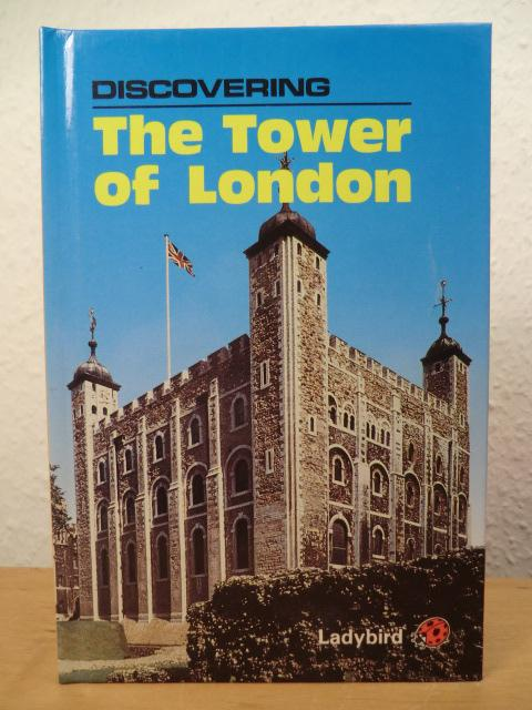 Discovering the Tower of London - Hammond, Peter