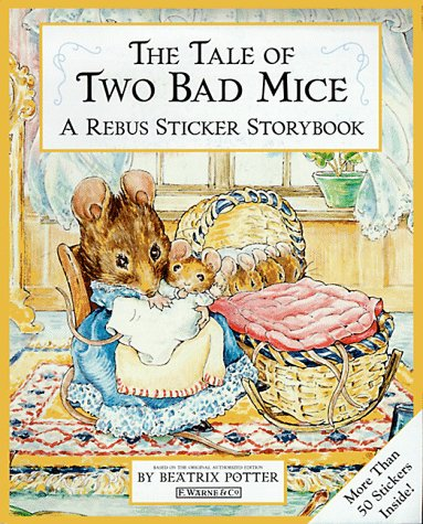 The Tale of Two Bad Mice Sticker Rebus Book (Peter Rabbit) - Beatrix Potter