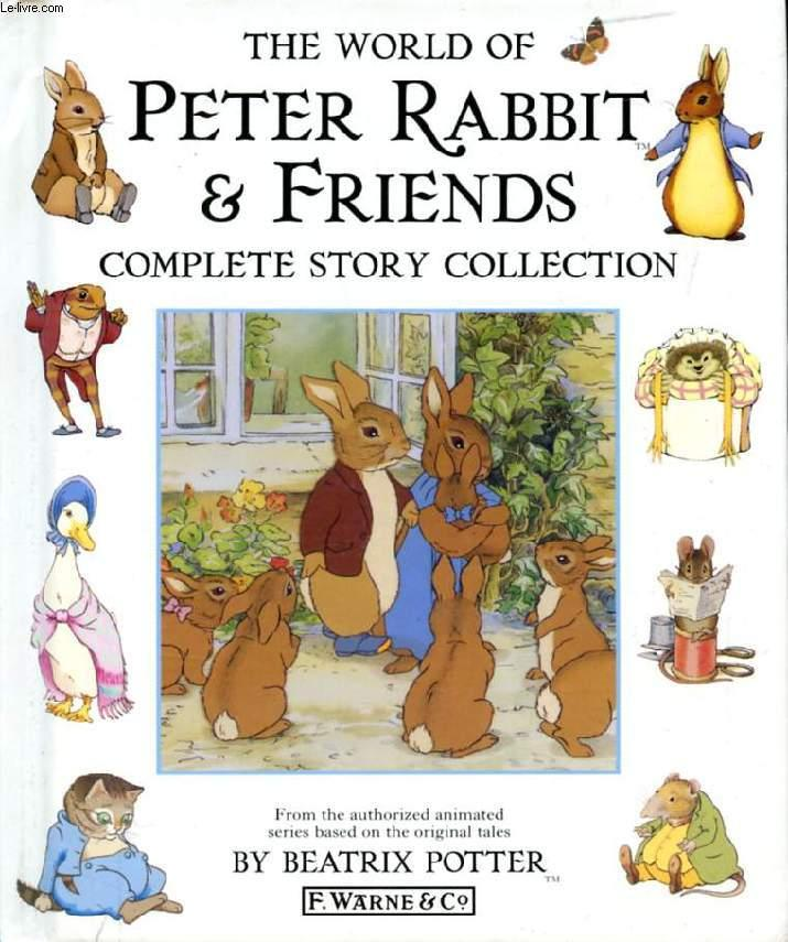 THE WORLD OF PETER RABBIT & FRIENDS, COMPLETE STORY COLLECTION - POTTER Beatrix