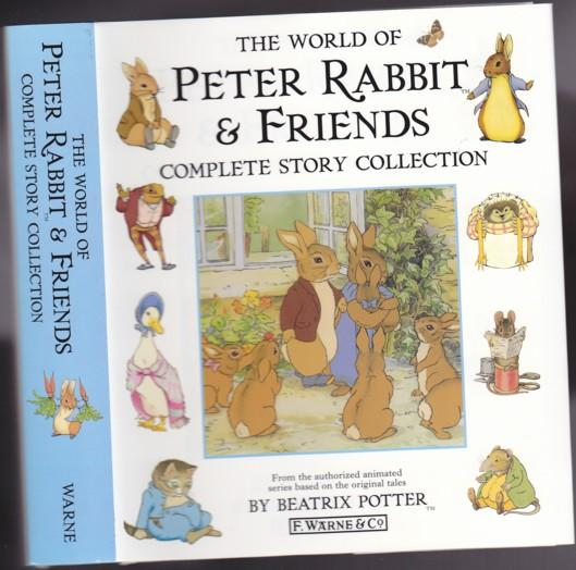 The World of Peter Rabbit & Friends: Complete Story Collection -TV Tie-in, from the Authorized Animated Series based on the original tales - Potter, Beatrix (Helen Beatrix Potter) (1866 - 1943)