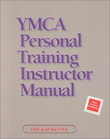 YMCA Personal Training Instructor Manual - Ymca Of The Usa