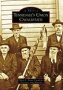 Tennessee's Union Cavalrymen