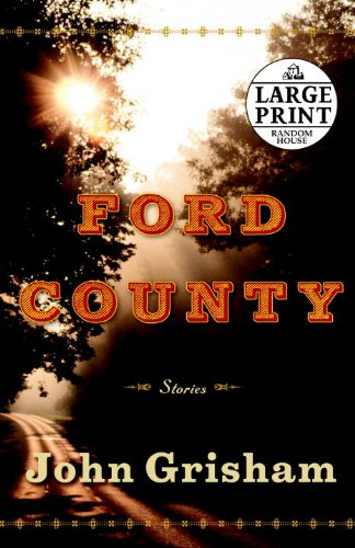 Ford County: Stories (Random House Large Print) - John Grisham