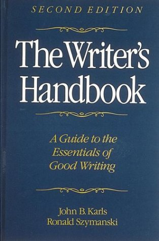 The Writer's Handbook - John B. Karls; Ronald Szymanski