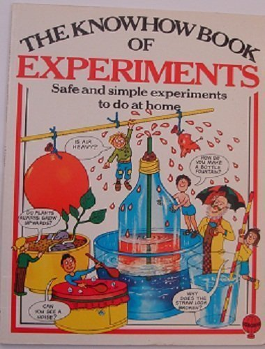 Know How Book of Experiments (Know How Books) - Heather Amery